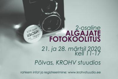 Algajate fotokoolitus 2020 - KROHV stuudio